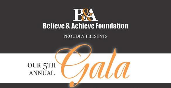 Believe and Achieve Gala